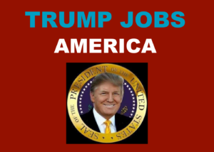 Trump Jobs America on red background